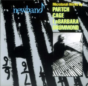 Newband Perform Microtonal Works By Partch, Cage, Labarbara, Drummond