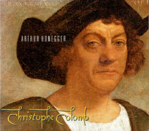 Christophe Colomb – A Radio Play With Music