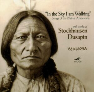 In the Sky I am Walking: 5 Native American Songs