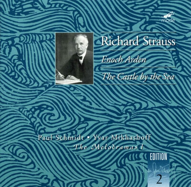 Richard Strauss: The Melodramas