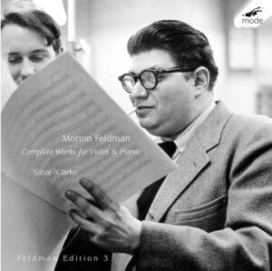 Feldman: Edition 3 – Complete Music for Violin & Piano