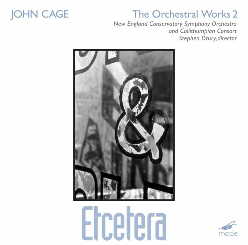 Cage Edition 21-Orchestral Works 2