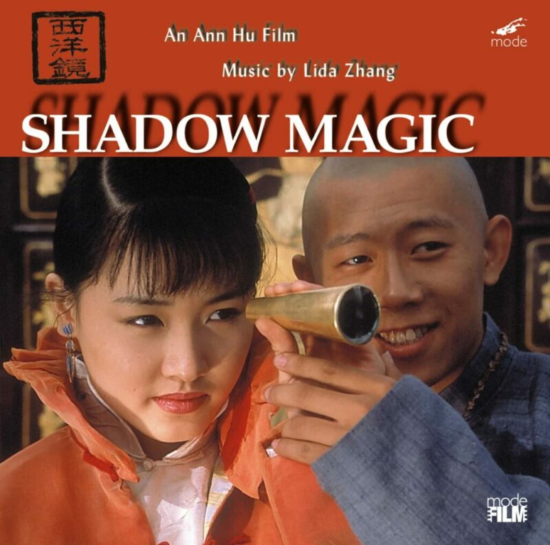 Shadow Magic – Music to the film by Ann Hu