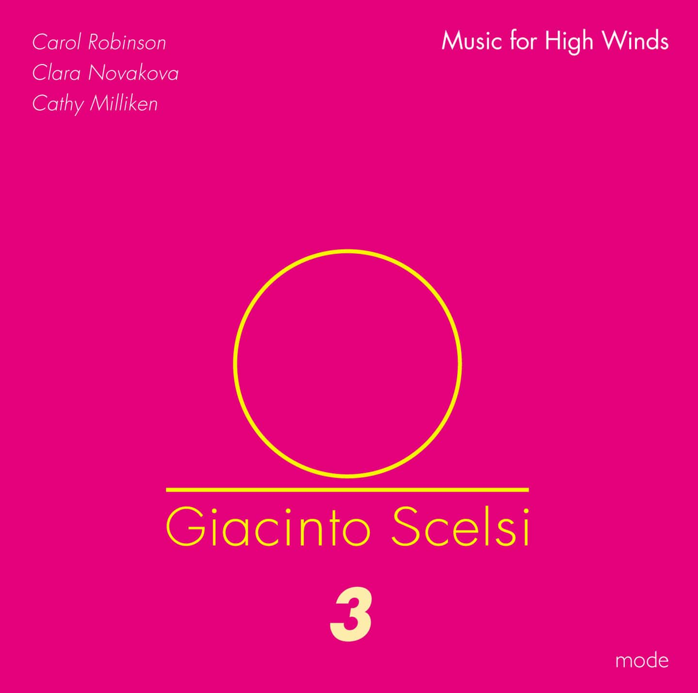 Scelsi Edition 3 – Music for High Winds