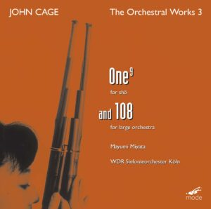 Cage Edition 26–Orchestral Works 3