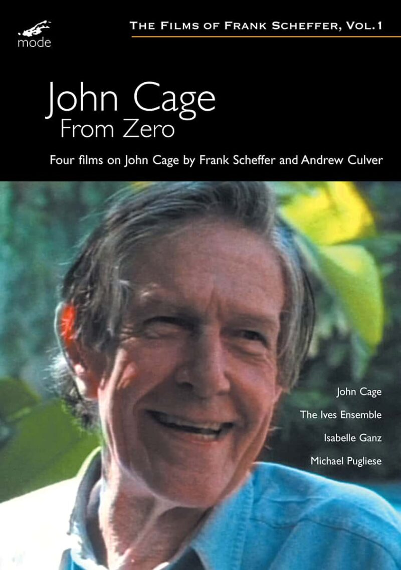 From Zero – Four films on John Cage by Frank Scheffer & Andrew Culver
