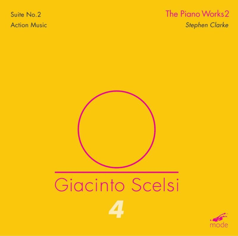 Scelsi Edition 4 – The Piano Works 2