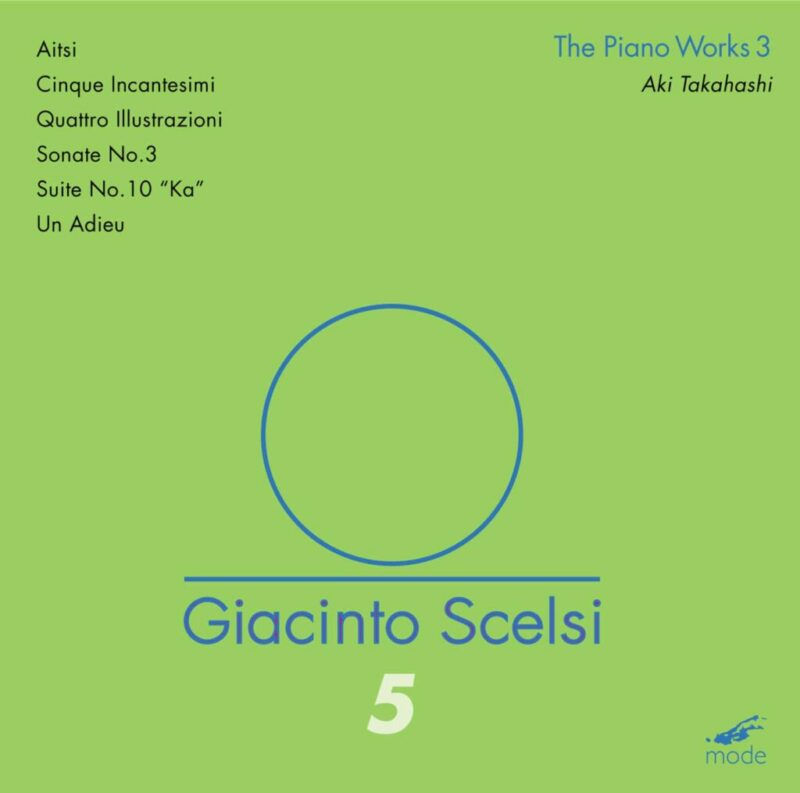 Giacinto Scelsi: The Piano Works 3 – CD