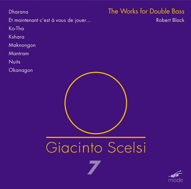 Scelsi Edition 7–Complete Works For Double Bass