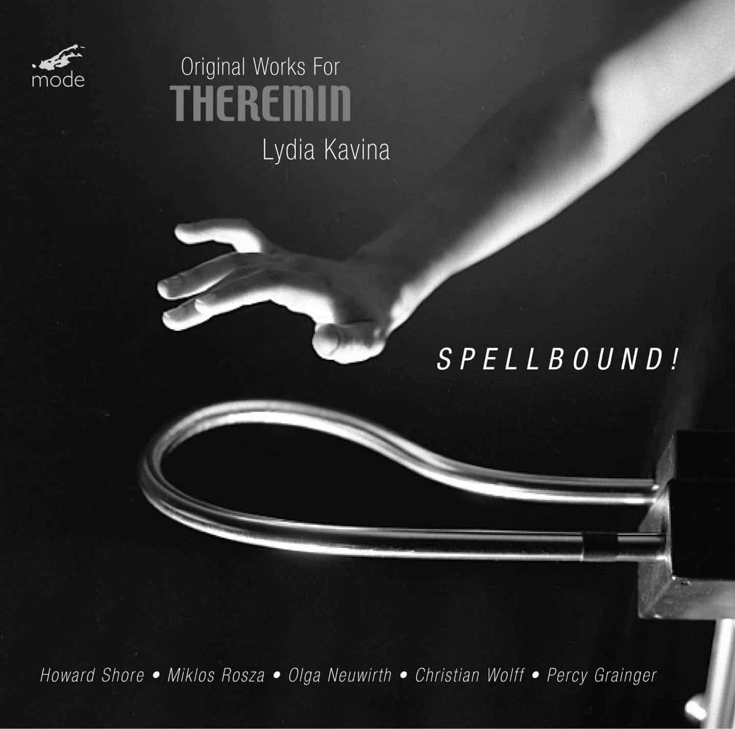 Spellbound! Theremin works by Grainger, Neuwirth, Rosza, Shore, Wolff