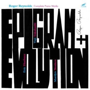 Epigram and Evolution: Complete Piano Works