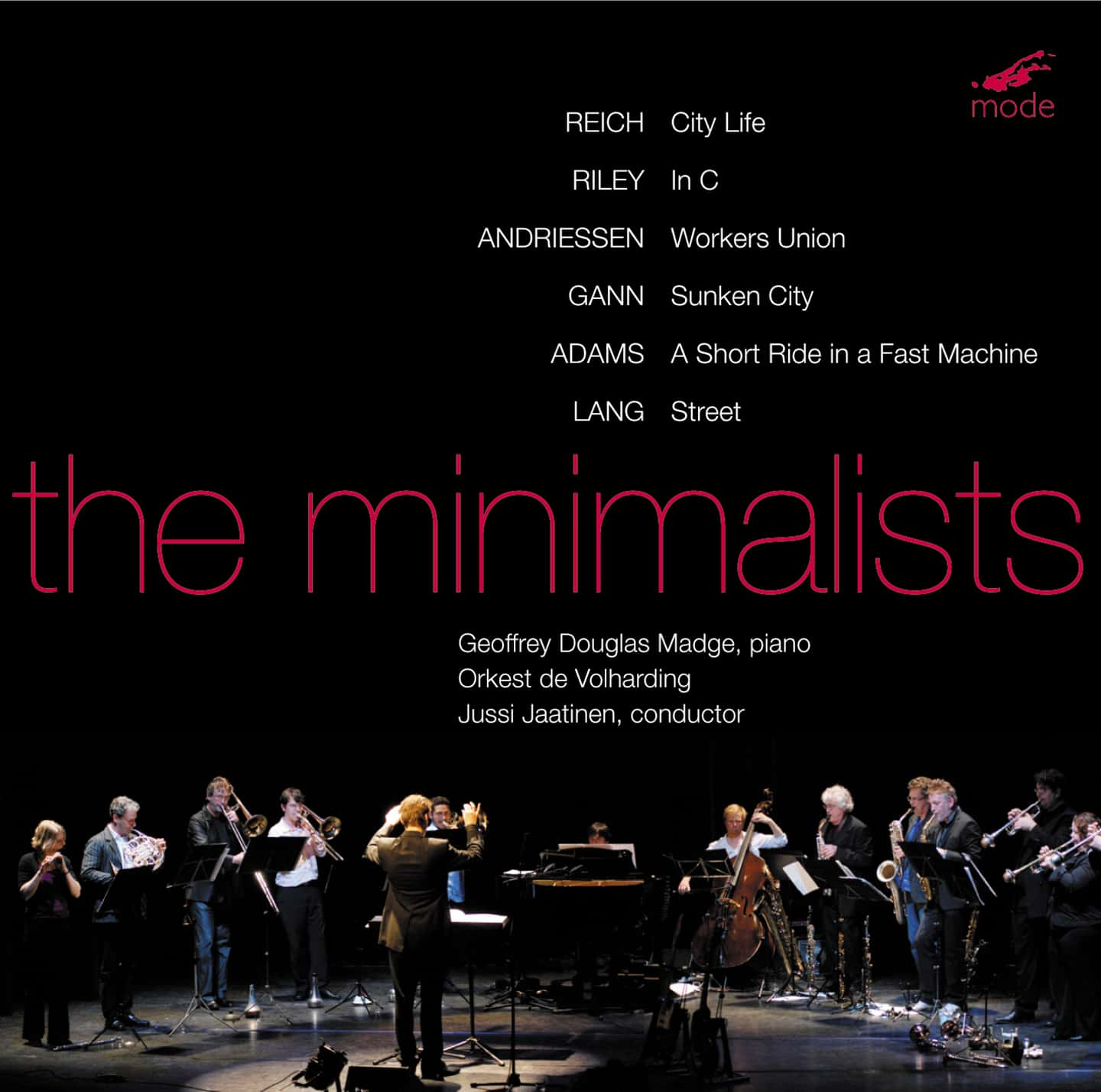The Minimalists Works By Reich, Riley, Andriessen And Gann