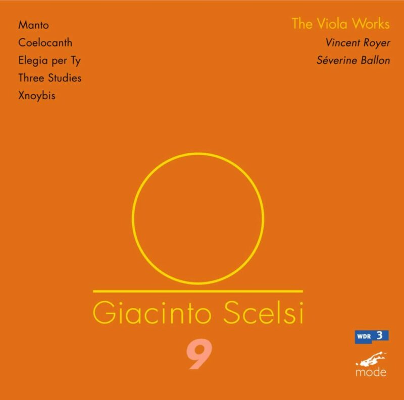 Scelsi Edition 9: The Works for Viola